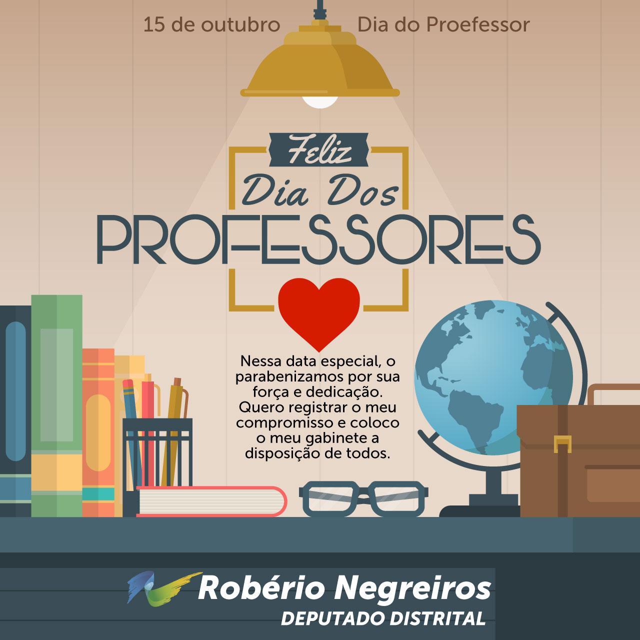 Feliz Dia Dos Professores Roberio Negreiros